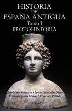 historia de españa antigua i: protohistoria j. fernandez nieto francisco presedo 9788437629728