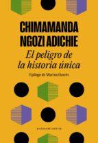 el peligro de la historia única chimamanda ngozi adichie 9788439733928