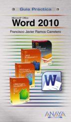 word 2010 (guia practica)-francisco javier ramos carretero-9788441527928