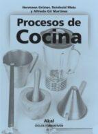 procesos de cocina.libro del alumno (ciclo formativo grado superi or) reinhold metz hermann grüner 9788446015628
