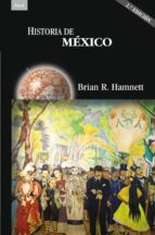 historia de mexico (2ª ed.) brian r. hamnett 9788446026228