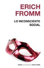 lo inconsciente social erich fromm 9788449308628