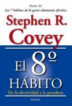 el octavo habito-stephen r. covey-9788449329128