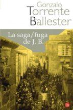 la saga/ fuga de j.b. gonzalo torrente ballester 9788466320528
