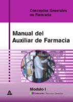 manual de auxiliar de farmacia: modulo i: conceptos generales en farmacia-9788466529228