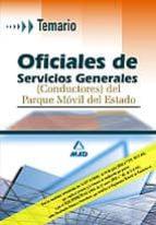oficiales de servicios generales (conductores) del parque movil d el estado: temario 9788466552028