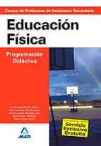 cuerpo de profesores de enseñanza secundaria: educacion fisica. p rogramacion didactica-9788466585828