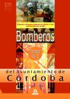BOMBEROS DEL AYUNTAMIENTO DE CORDOBA. TEMARIO. VOL. II