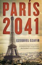 paris, 2041-ezequiel szafir-9788466657228