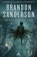 aleacion de ley (saga nacidos de la bruma 4) brandon sanderson 9788466658928