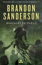 nacidos de la bruma 6: brazales de duelo-brandon sanderson-9788466659628