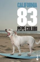 california 83-pepe colubi-9788467005028