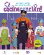 cocina con clan! las mejores recetas para cocinar con niños-9788467045628