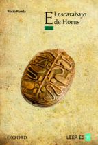 el escarabajo de horus (el arbol de la lectura. a partir de 12 añ os) 9788467354928