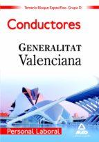 PERSONAL LABORAL DE LA GENERALITAT VALENCIANA. (GRUPO D). CONDUCT ORES. TEMARIO BLOQUE ESPECIFICO