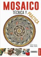 mosaico, tecnica y practica-joan crous-diego pizzol-9788467735628