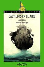 castillos en el aire ana alcolea 9788467871128