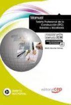 El libro de Manual tarjeta profesional de la construcción (tpc). solados y al icatados. formacion para el empleo. autor VV.AA. DOC!