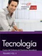 cuerpo de profesores de enseñanza secundaria. tecnología. temario. vol. ii. 9788468168128