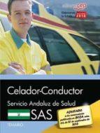 CELADOR-CONDUCTOR. SERVICIO ANDALUZ DE SALUD (SAS). TEMARIO ESPECIFICO