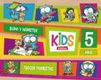 kids 5 años 3º trimestre ed 2013-9788468309828