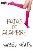 patas de alambre (ebook) isabel keats 9788468749228
