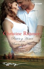 pasion y honor / union sin amor christine rimmer 9788468792828