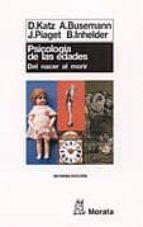 psicologia de las edades. del nacer al morir (9ª ed.) david katz 9788471120328