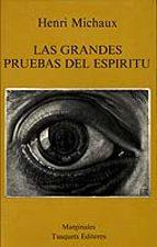 las grandes pruebas del espiritu henri michaux 9788472230828