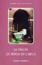 pasion de teresa de lisieux la 9788472390928