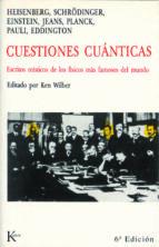 cuestiones cuanticas: escritos misticos de los fisicos mas famoso s del mundo heisenberg et al. schrodinger 9788472451728