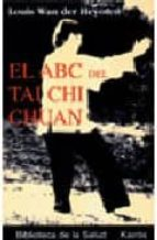 abc del tai chi chuan louis wan der heyoten 9788472454828