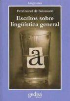 escritos sobre lingüistica general-ferdinand de saussure-9788474329728