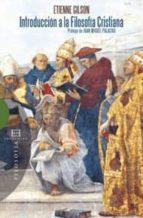 introduccion a la filosofia cristiana-etienne gilson-9788474909128