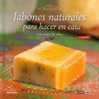 jabones naturales para hacer en casa con aceite de oliva-maria del mar gomez ortega-9788475565828