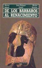 de los barbaros al renacimiento (2ª ed.)-9788476003428