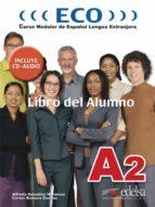 eco a2. libro del alumno-alfredo gonzalez hermoso-carlos romero dueñas-9788477119128