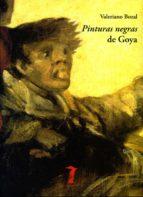 pinturas negras de goya-valeriano bozal-9788477746928