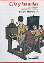 Clio y las aulas por Enrique moradiellos garcia EPUB TORRENT