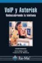 voip y asterisk:  redescubriendo la telefonia julio gomez lopez 9788478979028