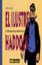 el ilustre haddock (2ª ed.)-albert algoud-9788479049928
