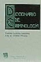 diccionario de criminologia-vicente garrido genoves-ana m. gomez piñana-9788480026628
