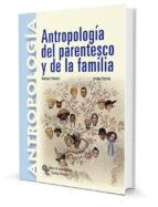 antropologia parentesco y familia robert parkin 9788480047128