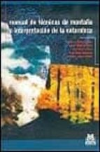 manual de tecnicas de montaña e interpretacion de la naturaleza 9788480195928