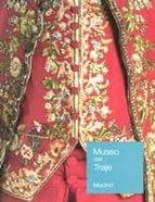 museo del traje madrid 9788481814828