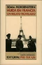 huida en francia: un relato novelado soma morgenstern 9788481916928