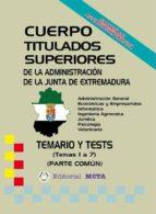 CUERPO SUPERIORES DE LA JUNTA DE EXTREMADURA (TEMAS (1 A 6)