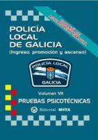 policía local de galicia volumen vii (pruebas psicotécnicas) (2ª ed.)-9788482193328
