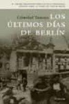 los ultimos dias de berlin cristobal tamayo 9788483076828