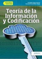 teoría de la información y codificación candido lopez garcia 9788484087328